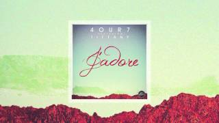 FOUR7 FT. TIFFANY - J&#39Adore