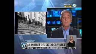 Visión 7: La muerte del dictador Videla