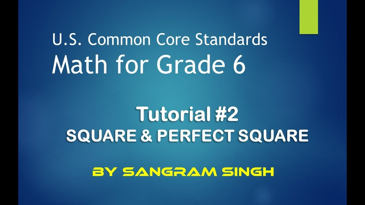 Tutorial #2 - Grade 6 Math - Squares and Perfect Squares - YouTube
