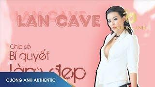 """AIMÉ-ROSE COLLAGEN CƯỜNG ANH - Diễn viên Thanh Hương """"Lan Cave"""" chia sẻ bí quyết đẹp da của mình"""