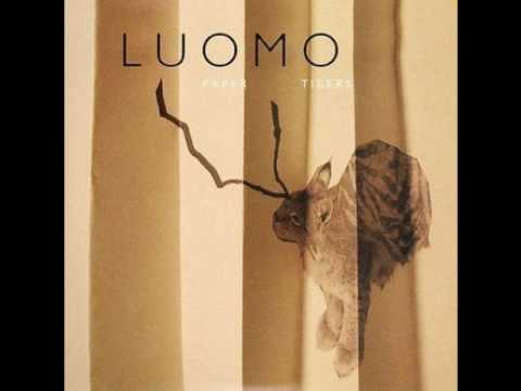 Luomo -  Paper Tigers  - Wanna Tell