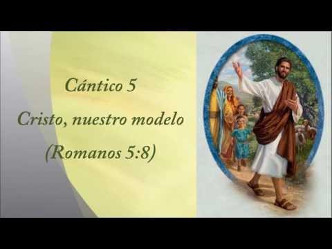 Cántico 005 Cristo, nuestro modelo