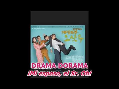 Reseña👍 DRAMA DORAMA My Husband Oh Jak Doo Sub Español / ¡Mi Esposo, El Sr. Oh!