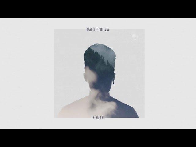 Mario Bautista - Te Amare