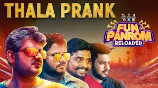 Thala Prank | Fun Panrom | Black Sheep