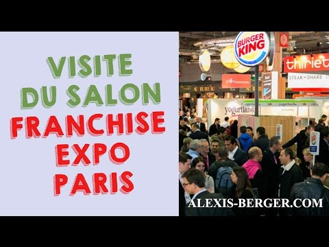 Visite du salon Franchise Expo Paris