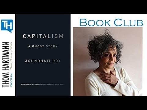 Book Club: Capitalism A Ghost Story by Arundhati Roy