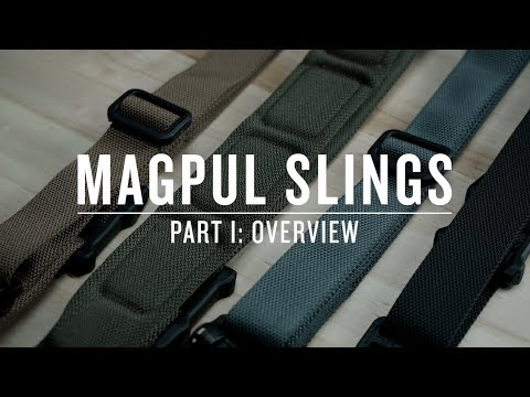 Magpul Slings - Part I : Overview