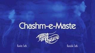 Kavita seth - chashm-e-maste | trance with khusrow | feat. kanishk seth