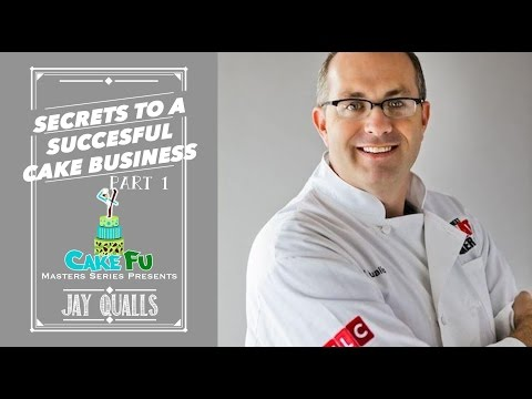 Secrets to a Successful Cake Business with Jay Qualls Part 1