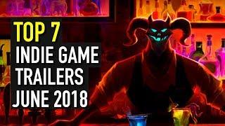 Baixar Top 7 Indie Game Trailer Rundown - June 2018
