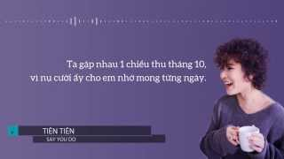 Say You Do (Lyrics - Lời Nhạc) - Tiên Tiên