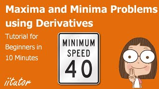 √ Maxima and Minima Problems | iitutor