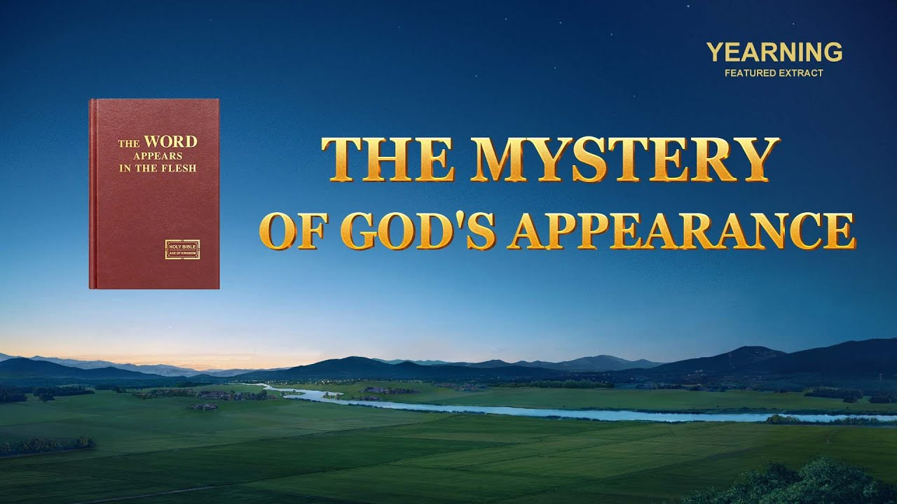 "Gospel Movie Extract From ""Yearning"": The Mystery of God's Appearance"