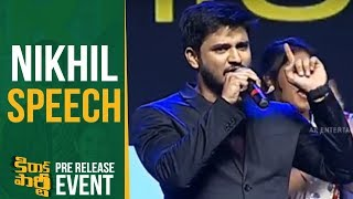Hero Nikhil Speech @ Kirrak Party Pre Release E...