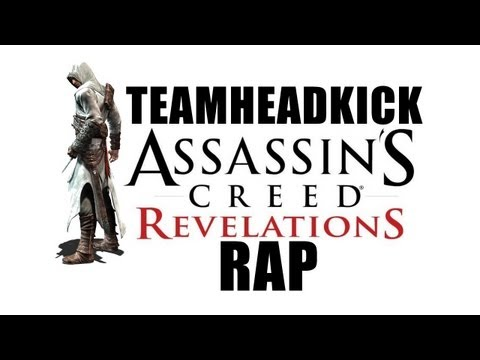 ASSASSINS CREED REVELATIONS RAP | TEAMHEADKICK (Lyrics)