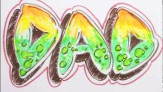 How to Draw Graffiti Letters - Write DAD in Bubble Letters