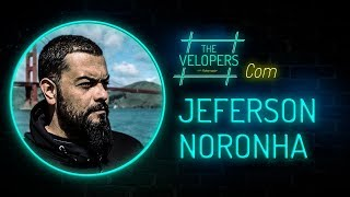 The Velopers #3 | Entrevista com Jeferson Noronha (LinuxTips)