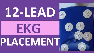 ECG Placement of Electrodes for 12-Lead Placement | ECG Lead Tutorial