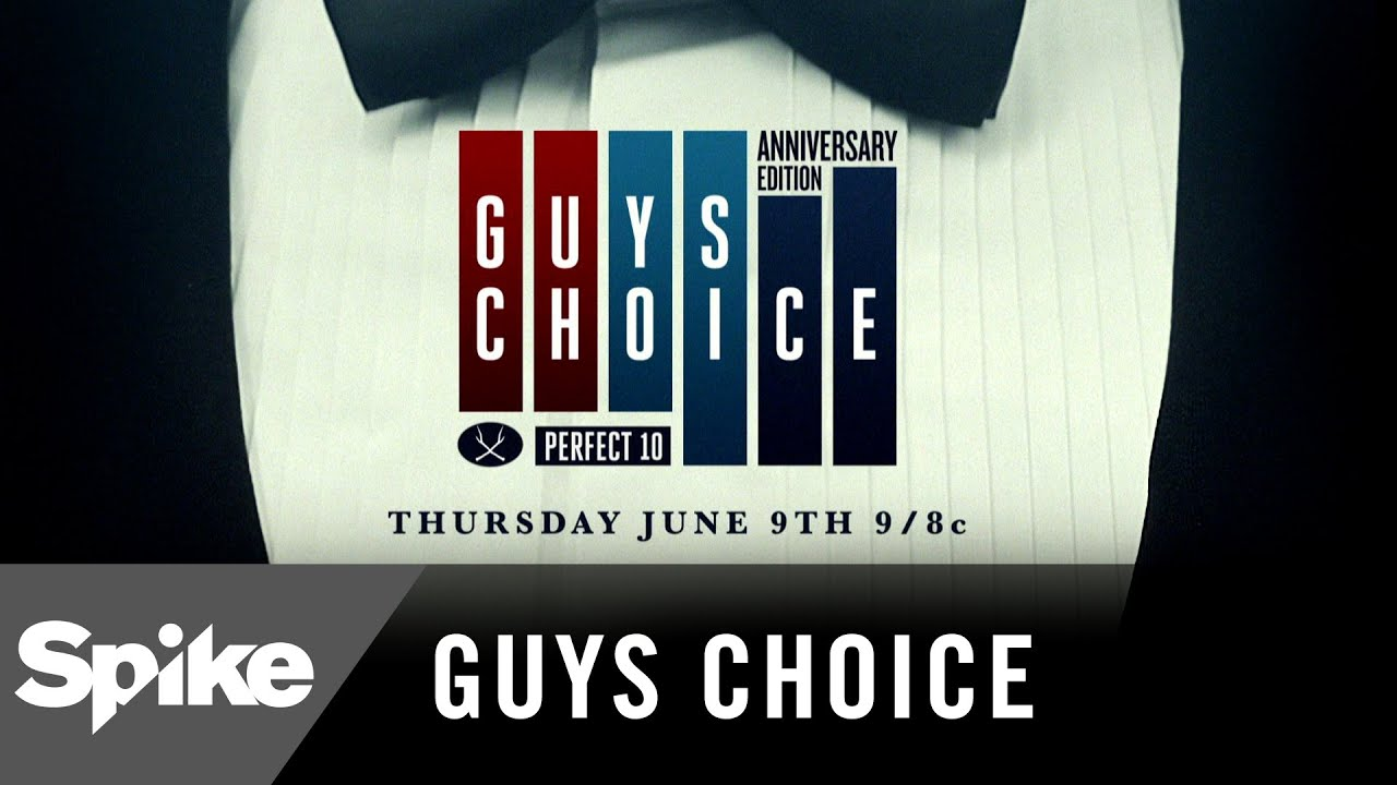 Guys Choice Perfect 10: June 9