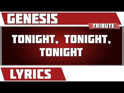 Tonight, Tonight, Tonight - Genesis tribute - Lyrics