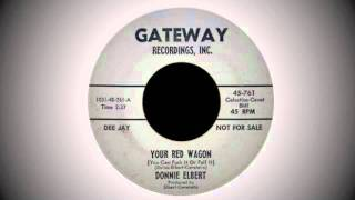 Donnie Elbert - Your Red Wagon (You Can Push It or Pull It)