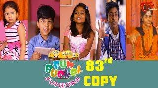 Fun Bucket JUNIORS | Episode 83 | Kids Funny Videos | Comedy Web Series | By Sai Teja   TeluguOne