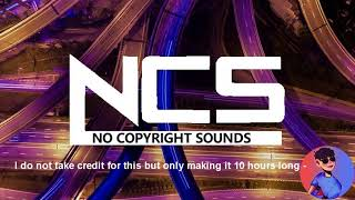 Janji - Heroes Tonight (feat. Johnning) [NCS Release] -10 HOURS VERSIONS