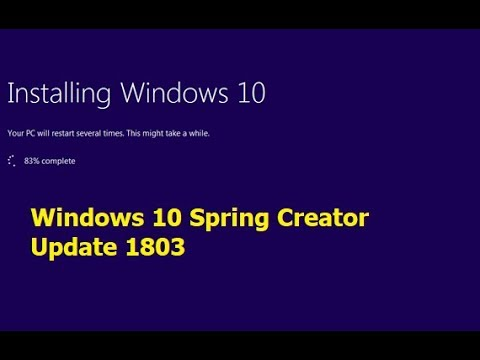 How to Download & Install Windows 10 Spring Update 1803 (2018) No Data Loss