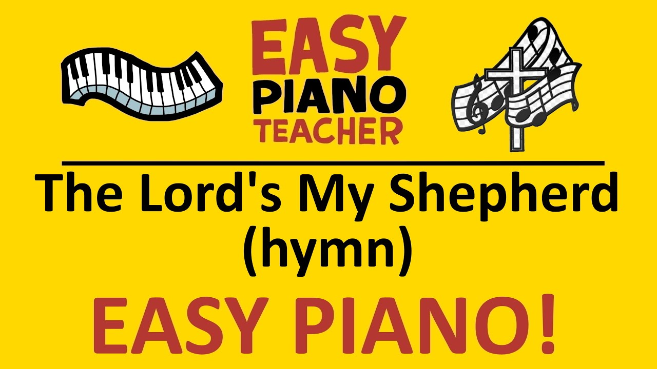Easy Piano The Lord S My Shepherd Keyboard Tutorial Hymn By Ept Youtube