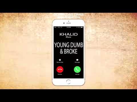 Young Dumb & Broke Ringtone - Khalid