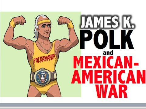 James K Polk and Mexican American War APUSH Review
