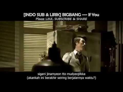 [INDO SUB & LIRIK] BIGBANG --- If You (MV HD)