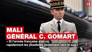 Mali : « Si l'armée française s'en va, rapidement les jihadistes reviennent vers le sud »