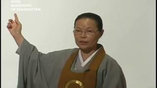 Principle of Cause and Effect 인과원리: 원불교, 이오은 (Won Buddhism, Chung Ohun Lee)