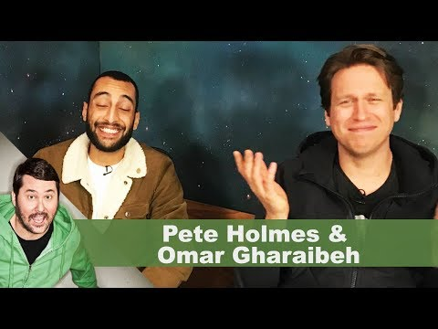 Pete Holmes & Omar Gharaibeh | Getting Doug with High