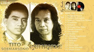 Download Mp3 Chrisye & Tito Soemarsono -  Spesial Tembang Kenangan Populer  | Video Lirik