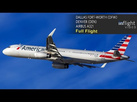 American Airlines Full Flight | Dallas Fort Worth to Denver | Airbus A321 (with ATC)