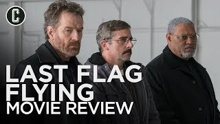 Last Flag Flying Review (No Spoilers)