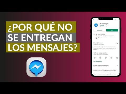 Por qué NO se Entregan los Mensajes de Messenger que Envío