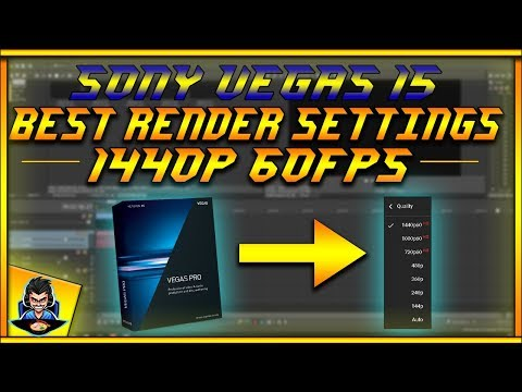 What are the best rendering options for sony vegas