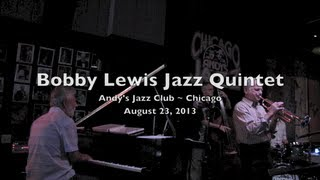 Bobby Lewis Jazz Quintet ~ Andy