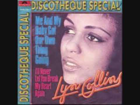 Lyn Collins - Me And My Baby Got A Good Thing Going - 1972