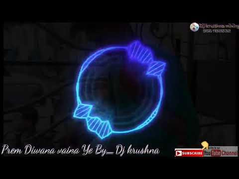 Prem Diwana Vaina  Mix By
