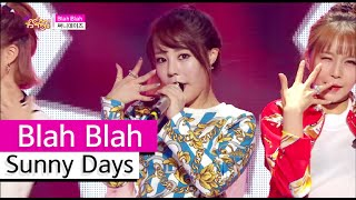 [HOT] Sunny Days - Blah Blah, 써니데이즈 - 블라블라, Show Music core 20151017