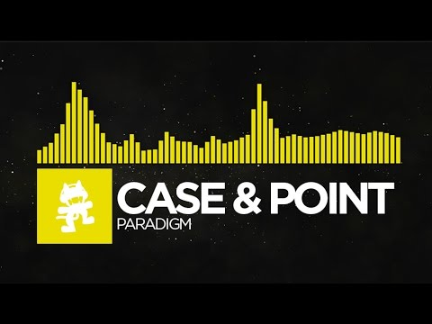 [Electro] - Case & Point - Paradigm [Monstercat Release]