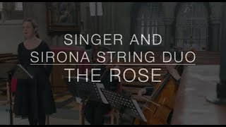Sirona String Duo & Singer - The Rose YouTube Thumbnail