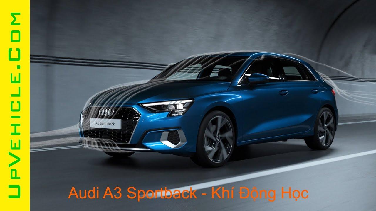 Audi A3 Sportback – Thiết Kế Khí Động Học Tối Ưu