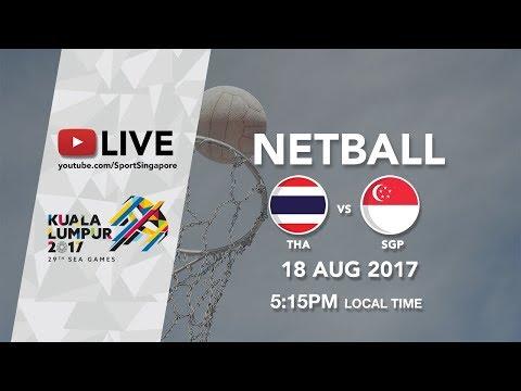 Netball: Thailand 🇹🇭 vs Singapore 🇸🇬  | 29th SEA Games 2017