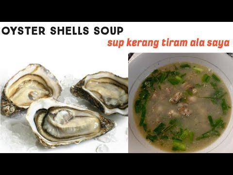 sup-kerang-tiram-|-oyster-soup-cara-saya